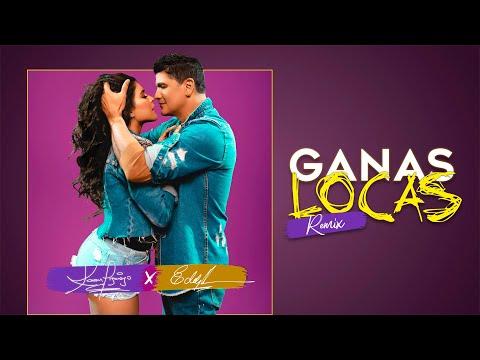 Ganas Locas Remix - Video Oficial Karen Lizarazo Y Eddy...