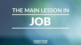 The Main Lesson in Job