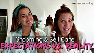 Grooming and Self-Care: Expectations vs. Reality