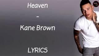 Kane Brown - Heaven Lyrics