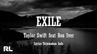 Taylor Swift – exile (feat. Bon Iver) [Lirik dan Terjemahan]