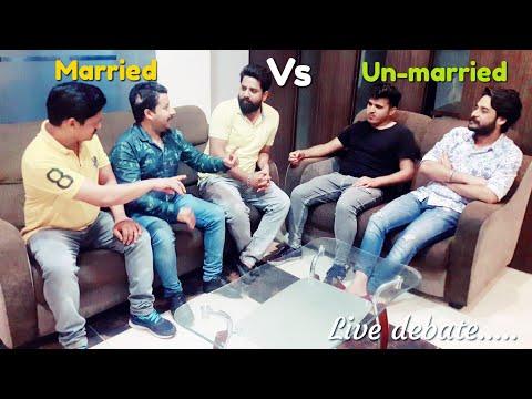 Debate - Married vs Un-married