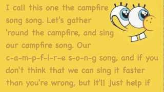 The Campfire Song Song- Spongebob Squarepants