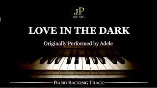 Love In The Dark by Adele (Piano Accompaniment)