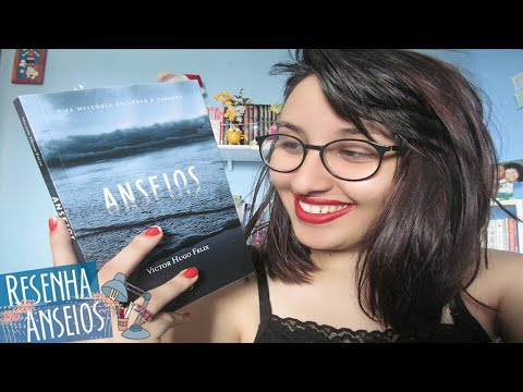RESENHA: Anseios (Victor Hugo Félix) | por Carol Sant
