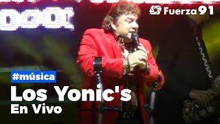 Los Yonic's En vivo - Concierto Completo