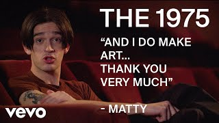 "The 1975 - ""And I do make art... thank you very much"" 