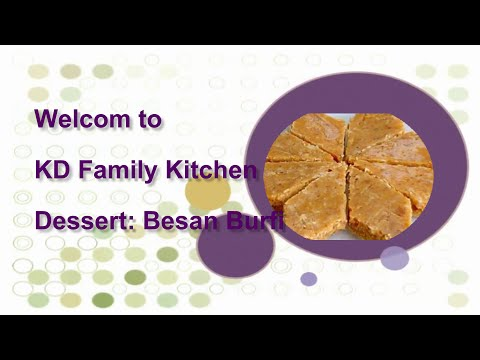 Besan Burfi | Indian Desert Recipe | KD Family Kitchen