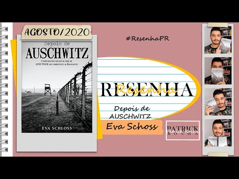 Resenha: Depois de Auschwitz (Eva Schloss) | Patrick Rocha