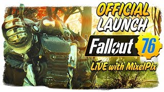 Official Early Launch /w Mixelplx(Part 1) Level 39! - FULL DAY STREAM! - Fallout 76 LIVE🔴
