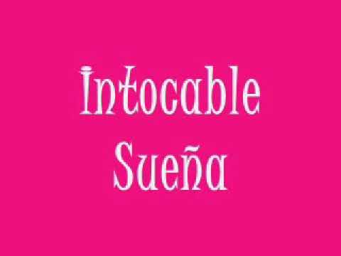 Grupo intocable - Sueña