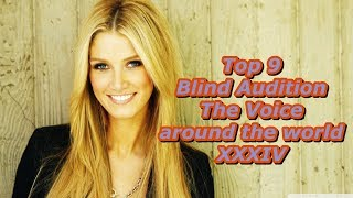 Top 9 Blind Audition (The Voice around the world XXXIV)(REUPLOAD)