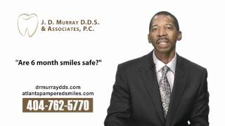 Dr. J.D. Murray – Are 6 month smiles safe?