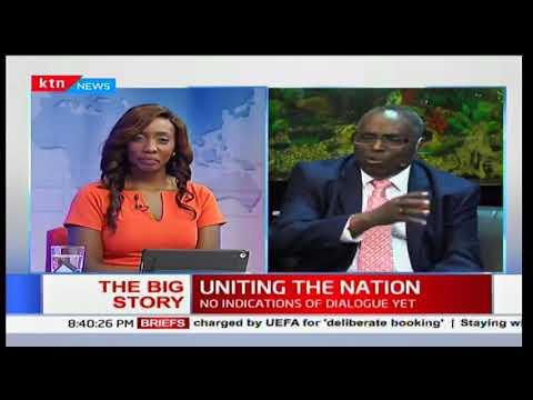 President Uhuru Kenyatta and Raila Odinga urged to dialogue to unite Kenyans: The Big Story