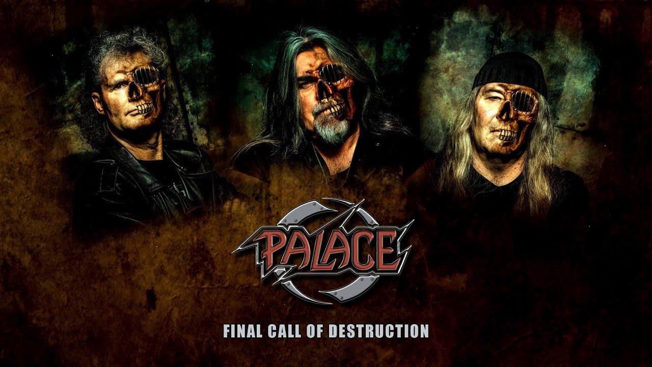 PALACE - Final call of destruction