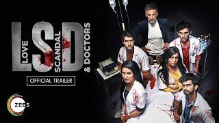 LSD - Love, Scandal And Doctors Trailer