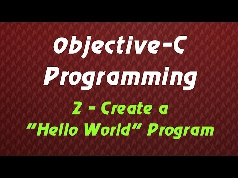 "Objective C Programming – Tutorial 2 – Create a ""Hello World!"" Program"