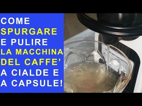 COME SPURGARE, DECALCIFICARE E PULIRE LA MACCHINA DEL CAFFE A CIALDE E A CAPSULE NESPRESSO ETC