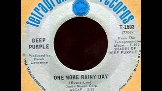 Deep Purple - One More Rainy Day, Mono 1968 Tetragrammaton 45 record.