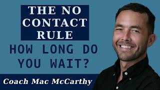 No Contact Rule: How Long Do You Wait?