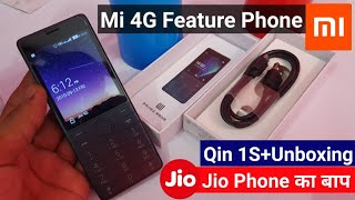 Xiaomi QIN 1S+ 4G Feature Phone with Jio 4G Support & Dual Sim   Xiaomi Qin 1S Plus Unboxing