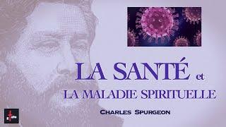 LA SANTÉ ET LA MALADIE SPIRITUELLE