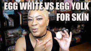 EGG WHITES VS EGG YOLKS AMAZING BENEFITS FOR SKIN - ACNE TO WRINKLES