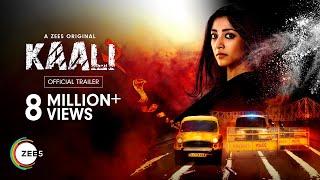 Kaali  Season 2   Official Trailer (Hindi)   A ZEE5 Original   Streaming Now on ZEE5