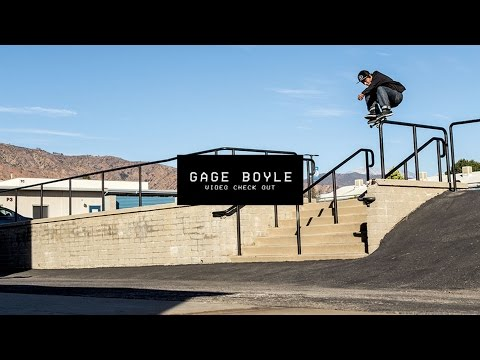 Video Check Out: Gage Boyle | TransWorld SKATEboarding