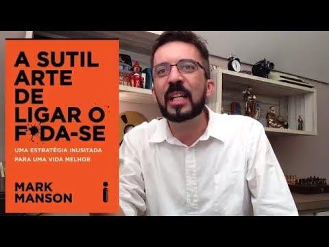 A sutil arte de ligar o f*da-se | Resenha | Luiz Andrioli
