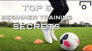 TOP 5 SOCCER TRAINING SKILLS FOR DUMMIES - BEGINNER TRAINING SKILLS