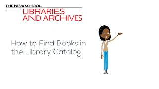 NEW! How to Find Books Using the Library Catalog I The New School Libraries and Archives