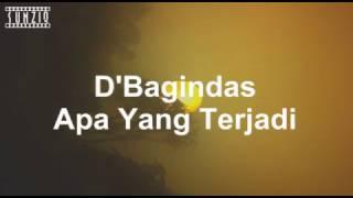 D'bagindas - Apa Yang Terjadi (Karaoke Version + Lyrics) No Vocal #sunziq