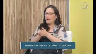 Em Discussão | Fevereiro Laranja Mês de Combate a Leucemia