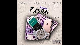 PASHA PASHA - Vinsy P. ft EyMan & Alu-Vee (Prod: Daydro)