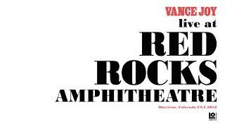 """Vance Joy - """"Bonnie & Clyde"""" (Live at Red Rocks Amphitheatre)"""