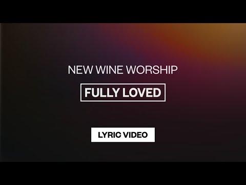 Fully Loved - Youtube Lyric Video