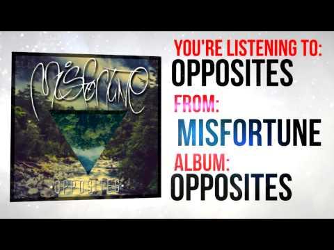 Misfortune - Misfortune - Opposites (Official Lyric Video)