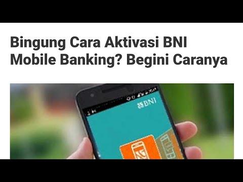 Cara Aktivasi BNI MOBILE BANKING