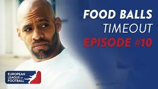 Food-Balls – Timeout   Episode 10   European League of Football