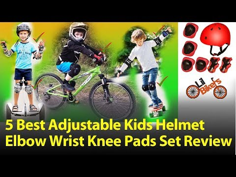 5 Best Adjustable Kids Helmet Elbow Wrist Knee Pads Set Review 2018