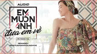 Em Muốn Anh Đưa Em Về (#EMADEV) - Hồ Ngọc Hà (Official Audio)