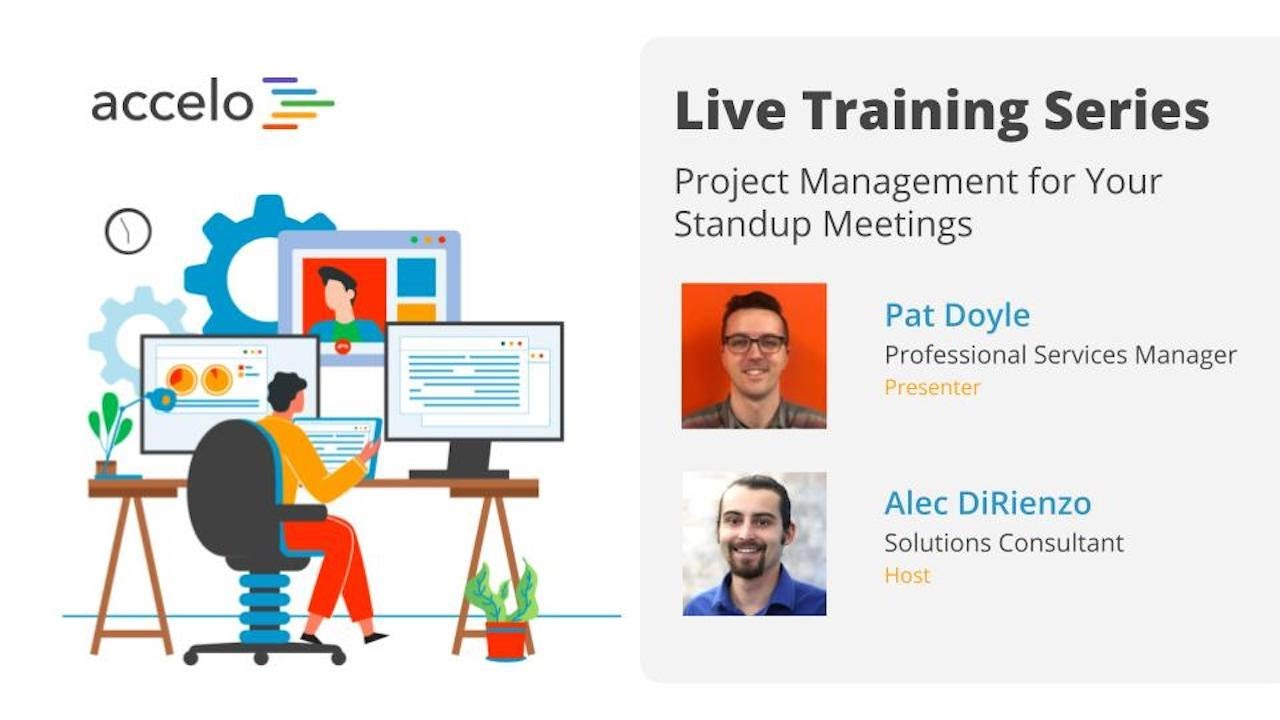 Live Training Series: Project Management for Your Standup Meetings