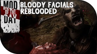 Skyrim Mod of the Day - Episode 266: Bloody Facials REBLOODED