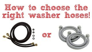 How to choose the right washer hoses