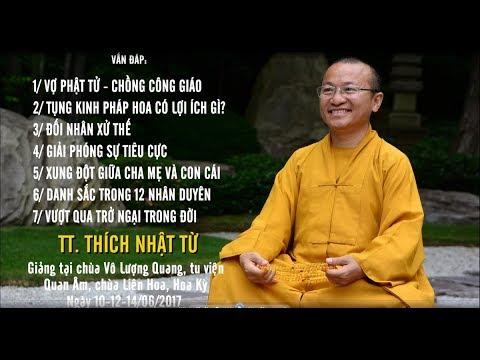 Vấn đáp: Vợ Phật tử, chồng công giáo - Tụng kinh Pháp Hoa có lợi ích gì? - TT. Thích Nhật Từ