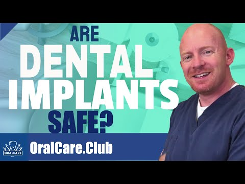 Are Dental Implants Safe? - Oral Care Club