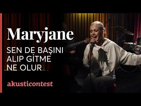 Mary Jane - Sen De Başını Alıp Gitme Ne Olur klip izle