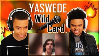 YASWEDE GBB 2019 Wild Card // REACTION //
