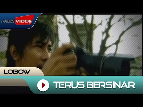 Lobow - Terus Bersinar | Official Video